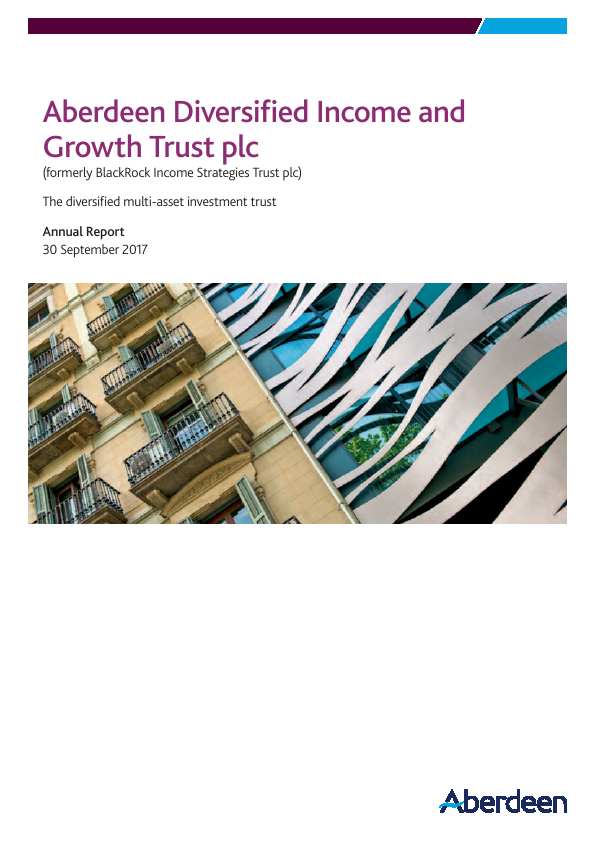 Aberdeen Diversified Income and Growth Trust plc (formally Blackrock Income Strategies Trust Plc   annual report