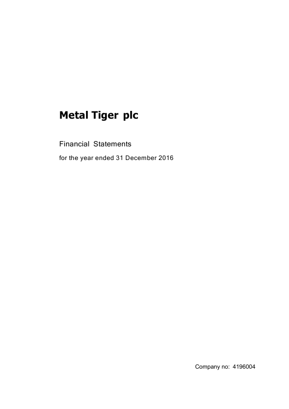 Metal Tiger Plc   annual report