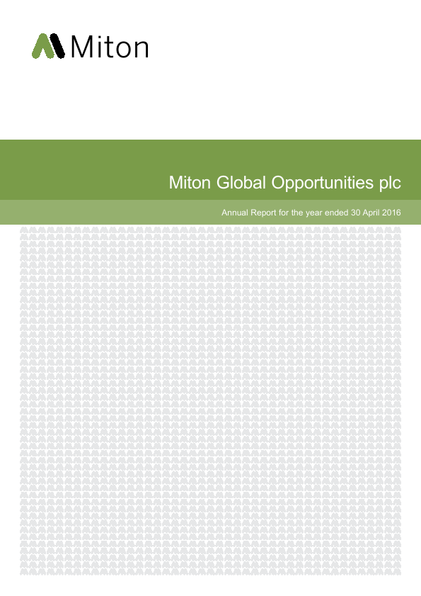 Milton Global Opportunities plc (previously Miton Worldwide Growth Investment Trust Plc)   annual report