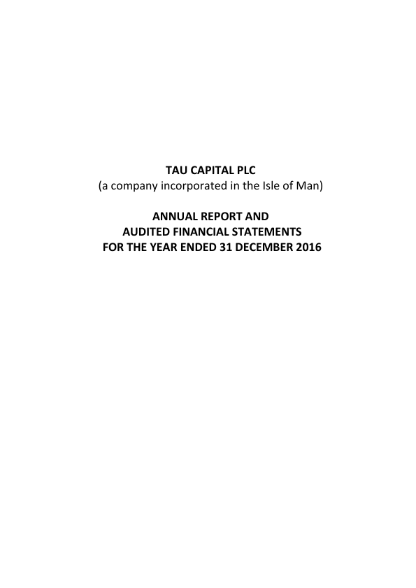 Tau Capital Plc   annual report