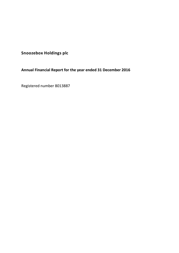 Snoozebox Holdings Plc   annual report