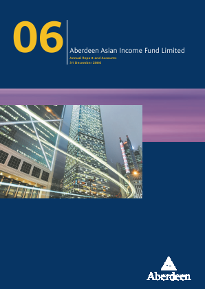 Aberdeen Asian Income Fund annual report 2006