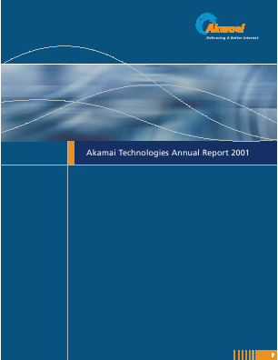 Akamai Technologies Incorporated annual report 2001