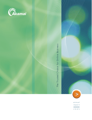 Akamai Technologies Incorporated annual report 2005