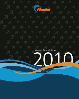 Akamai Technologies Incorporated annual report 2010