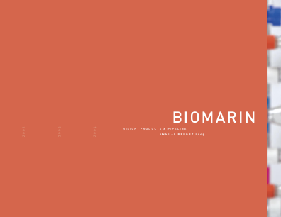 BioMarin Pharmaceutical Inc. annual report 2005
