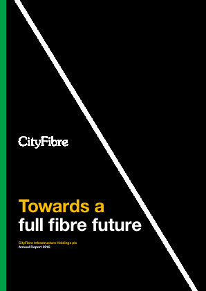Cityfibre Infrastructure Holdings Plc annual report 2016