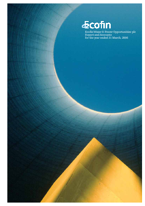 Ecofin Global Utilities and Infrastructure Trust plc (formally Ecofin Water & Power Opportunities) annual report 2006