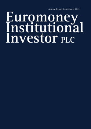 Euromoney Institutional Investor annual report 2013