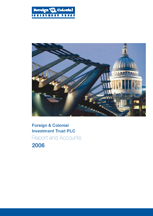 Foreign & Col Investment Trust annual report 2006