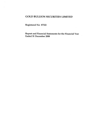 Gold Bullion Securities Limited annual report 2008