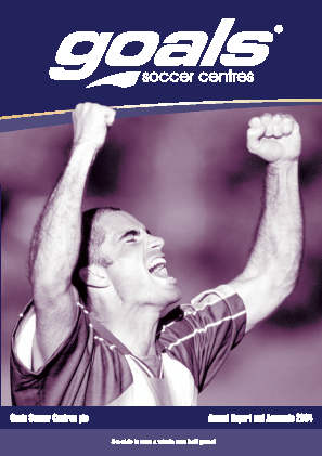 Goals Soccer Centres annual report 2004