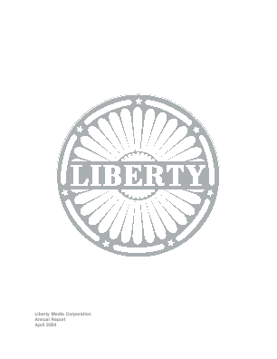 Liberty Media Corporation annual report 2004