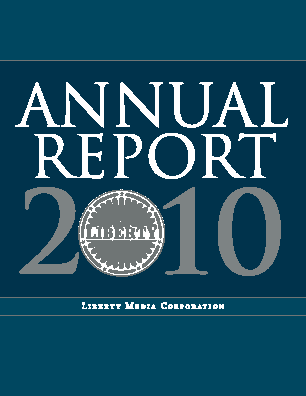 Liberty Media Corporation annual report 2010