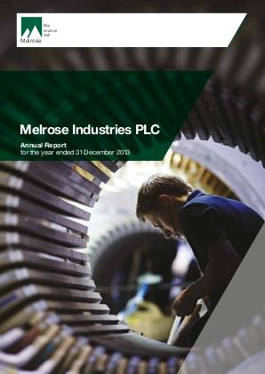 Melrose Industries Plc annual report 2013