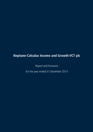Neptune-calculus Income&growth VCT annual report 2013