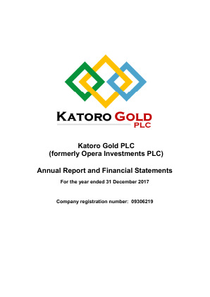 Katoro Gold (previously Opera Investments Plc annual report 2017