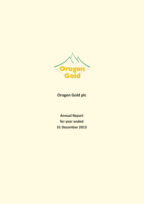 Orogen Gold Plc annual report 2013
