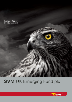 SVM UK Emerging Fund annual report 2016