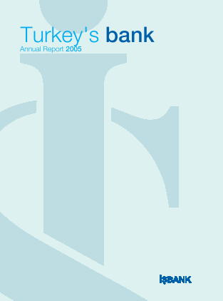 Turkiye Is Bankasi annual report 2005