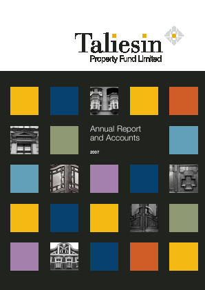 Taliesin Property Fund annual report 2007