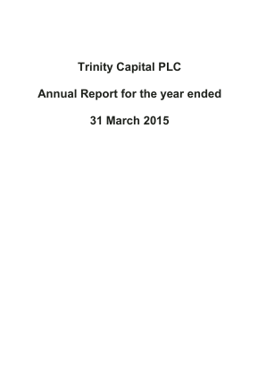 Trinity Capital Plc annual report 2015