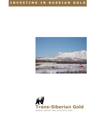 Trans-siberian Gold Plc annual report 2005