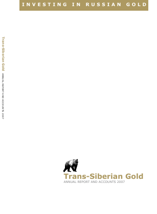 Trans-siberian Gold Plc annual report 2007