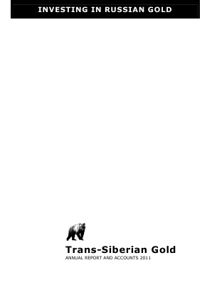 Trans-siberian Gold Plc annual report 2011