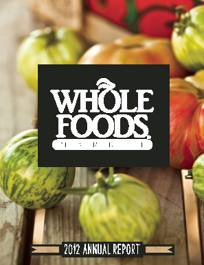 Whole Foods Market, Inc. annual report 2012