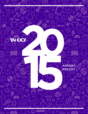 Yahoo! Inc. annual report 2015